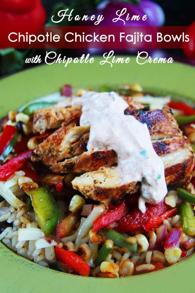 Honey Lime Chipotle Chicken Fajita Bowls | Carlsbad Cravings