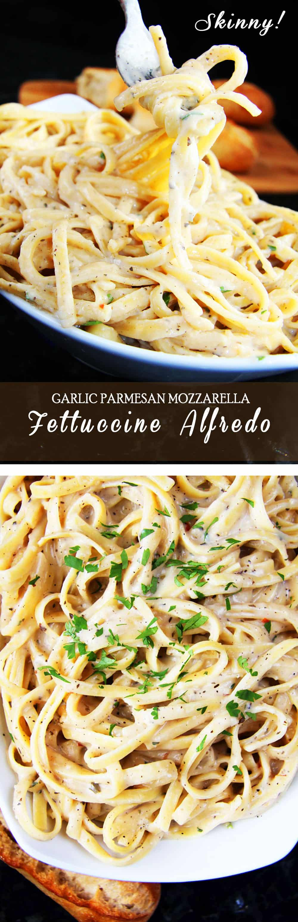 SKINNY Garlic Parmesan Mozzarella Alfredo. Rich and creamy without any butter, heavy cream or cream cheese!!! The pairing of both Parmesan cheese and mozzarella cheese adds a depth of flavor while complimented by garlic, basil, parsley and red pepper flakes
