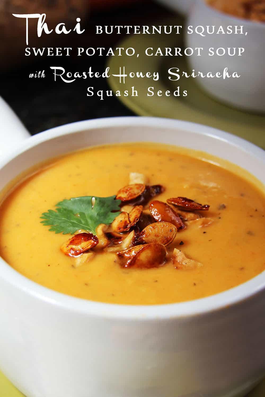 ... Squash, Sweet Potato, Carrot Soup with Roasted Honey Sriracha Squash