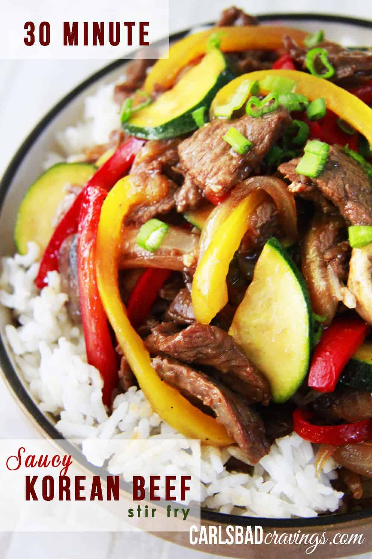 30 Minute Saucy Korean Beef Stir Fry - Carlsbad Cravings