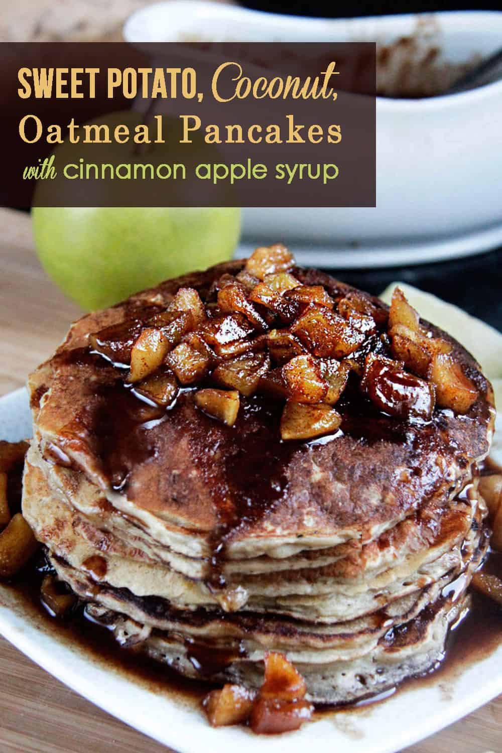 Sweet Potato Coconut Oatmeal Pancakes! These pancakes are simply ...
