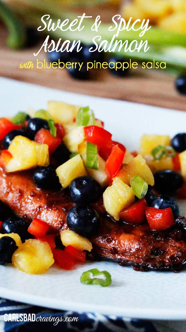 Sweet and Spicy Asian Salmon wit Blueberry Pineapple Salsa | Carlsbad Cravings