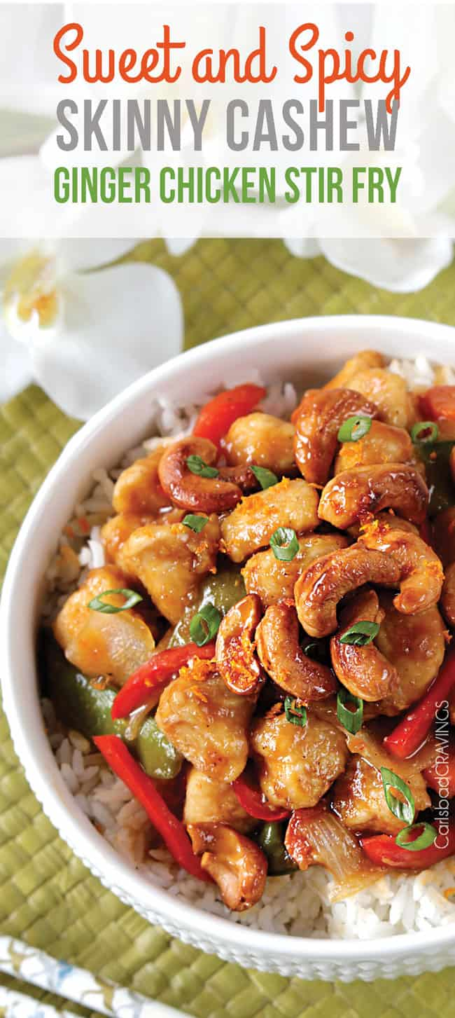 Sweet and Spicy Skinny Cashew Ginger Chicken Stir Fry | Carlsbad Cravings