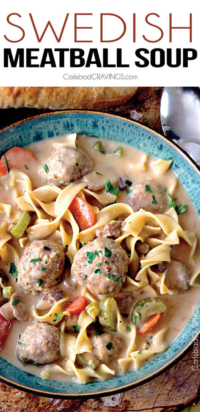 Swedish Meatball Noodle Soup | Carlsbad Cravings