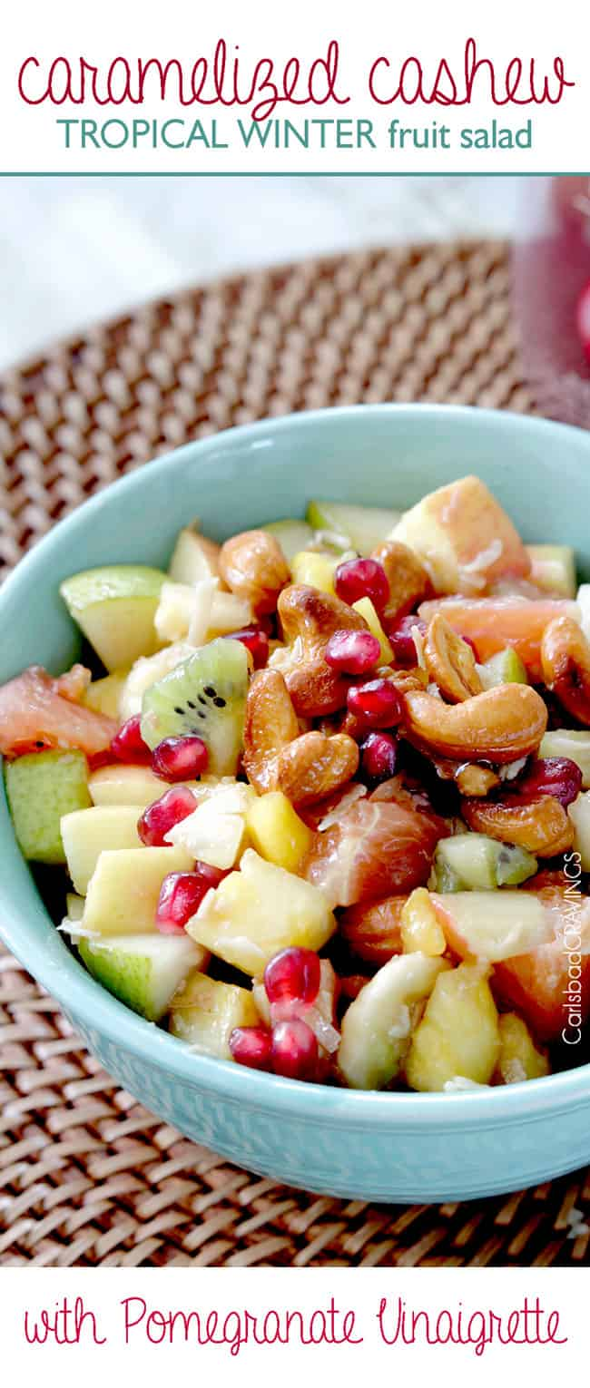 Tropical Winter Fruit Salad with Caramelized Cashews and Pomegranate ...