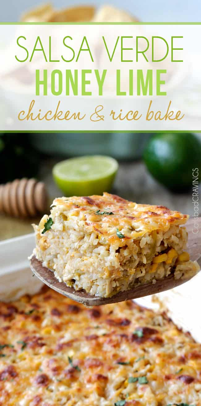 Salsa Verde Honey Lime Chicken and Rice Bake | Carlsbad Cravings