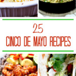 25 Cinco De Mayo Recipes