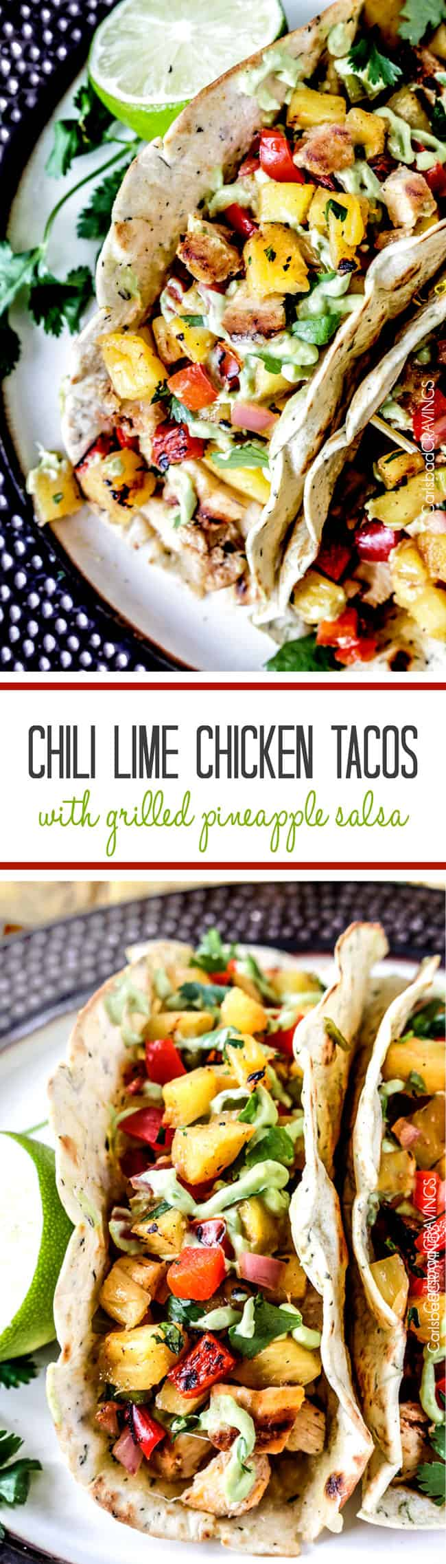 Chili Lime Chicken Tacos with Grilled Pineapple Salsa ...