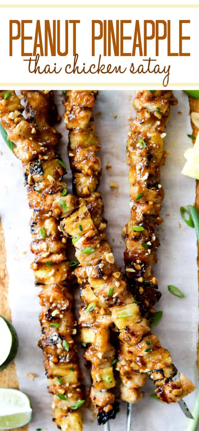 Thai Pineapple Peanut Chicken Satay - the best satay ever! smothered in incredible sauce of pineapple juice, brown sugar, peanut butter, etc.. and can be grilled or broiled. #chickensatay #satay #peanut #Thai