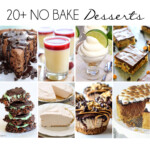Over 20 No Bake Desserts