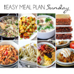 Easy Meal Plan Sunday #12