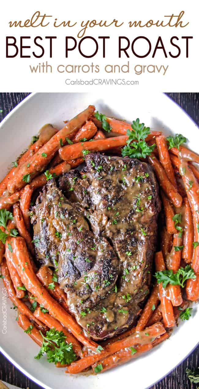 Melt in Your Mouth Pot Roast and carrots with mouthwatering gravy is the best pot roast I have ever had! Juicy, fall apart tender, seasoned to PERFECTION with hardly any effort! Amazing for company, easy enough for everyday.