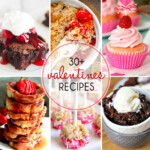 Over 30 Valentine's Day Recipes