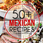 Over 50 of the BEST Mexican recipes for Cinco de Mayo and all year long!