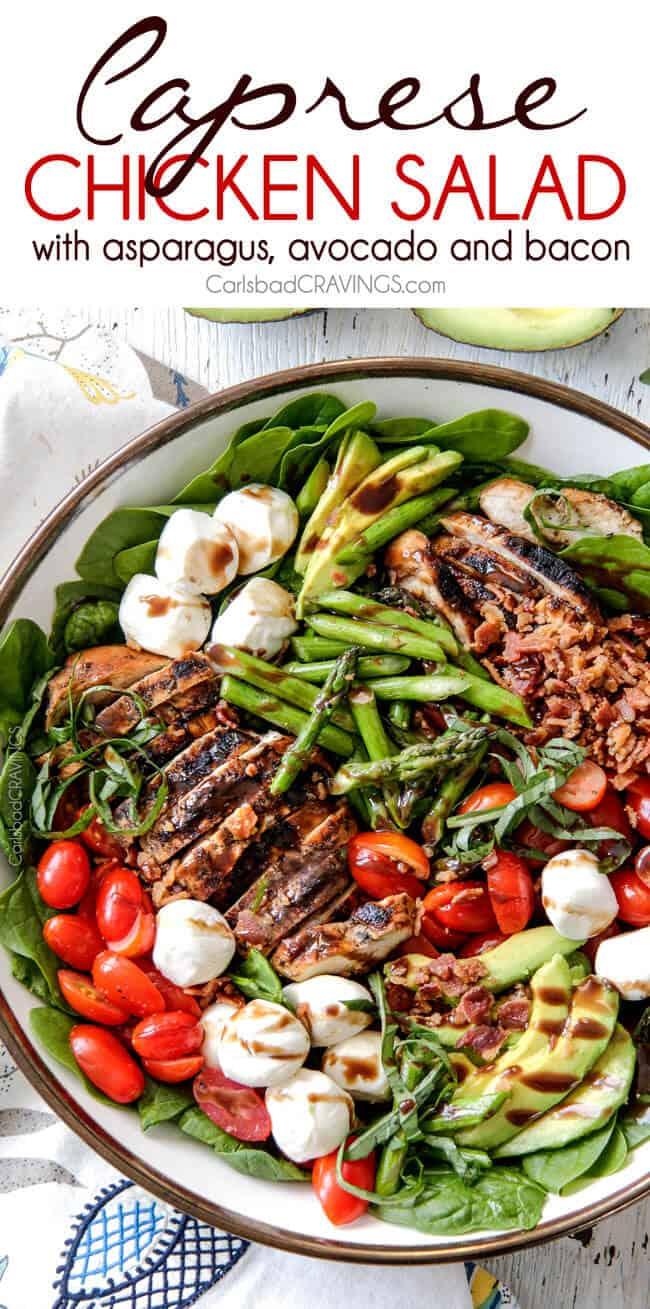 Grilled Caprese Chicken Salad with the most incredible balsamic marinated chicken, fresh tomatoes, creamy mozzarella, grilled asparagus, creamy avocado and crispy bacon all drizzled with Creamy Balsamic Reduction Dressing. Out of this world!