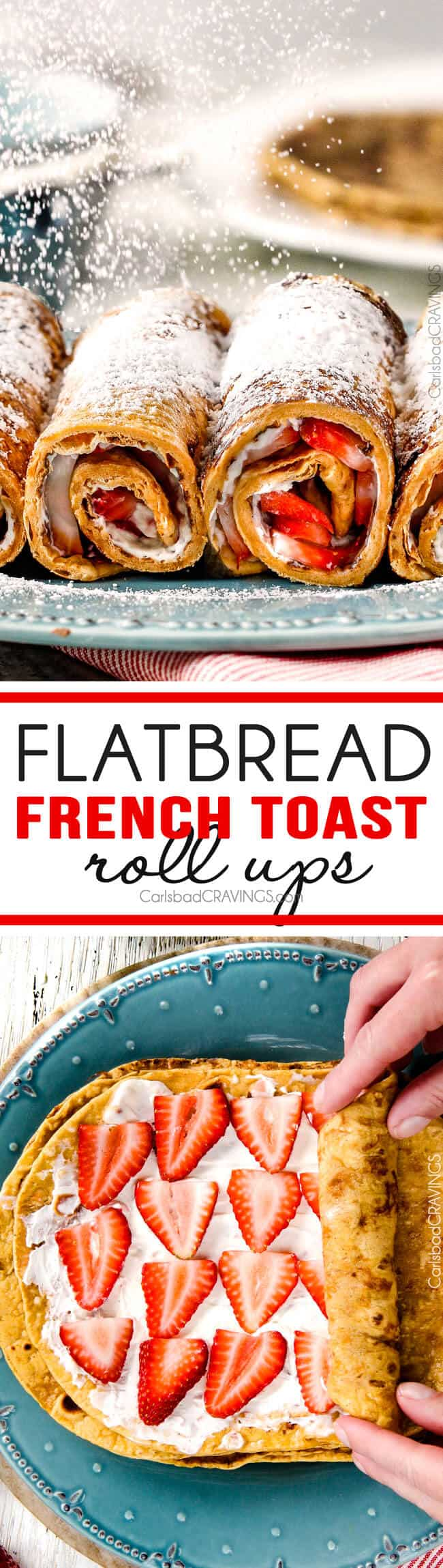 Flatbread French Toast Roll Ups - these taste like French Toast Crepes and literally took me minutes to make! The best French Toast ever!