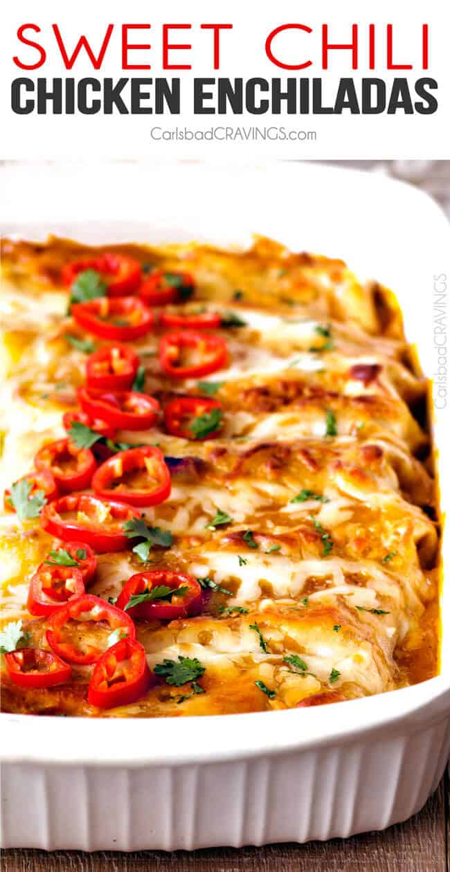 Sweet Chili Chicken Enchiladas smothered in TO LIVE FOR Sweet Chili ...