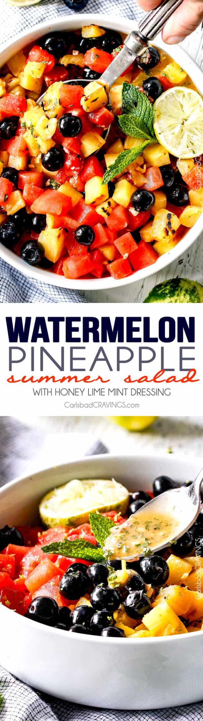 (Grilled optional) Watermelon Pineapple Summer Salad with Honey Lime Mint Dressing - This is possibly the best fruit salad I have ever had the pleasure of making and its so easy! I'm asked all the time to bring it get-togethers and what I especially love is you can use any fruit you want. One of my go to summer recipes! #4thofjuly