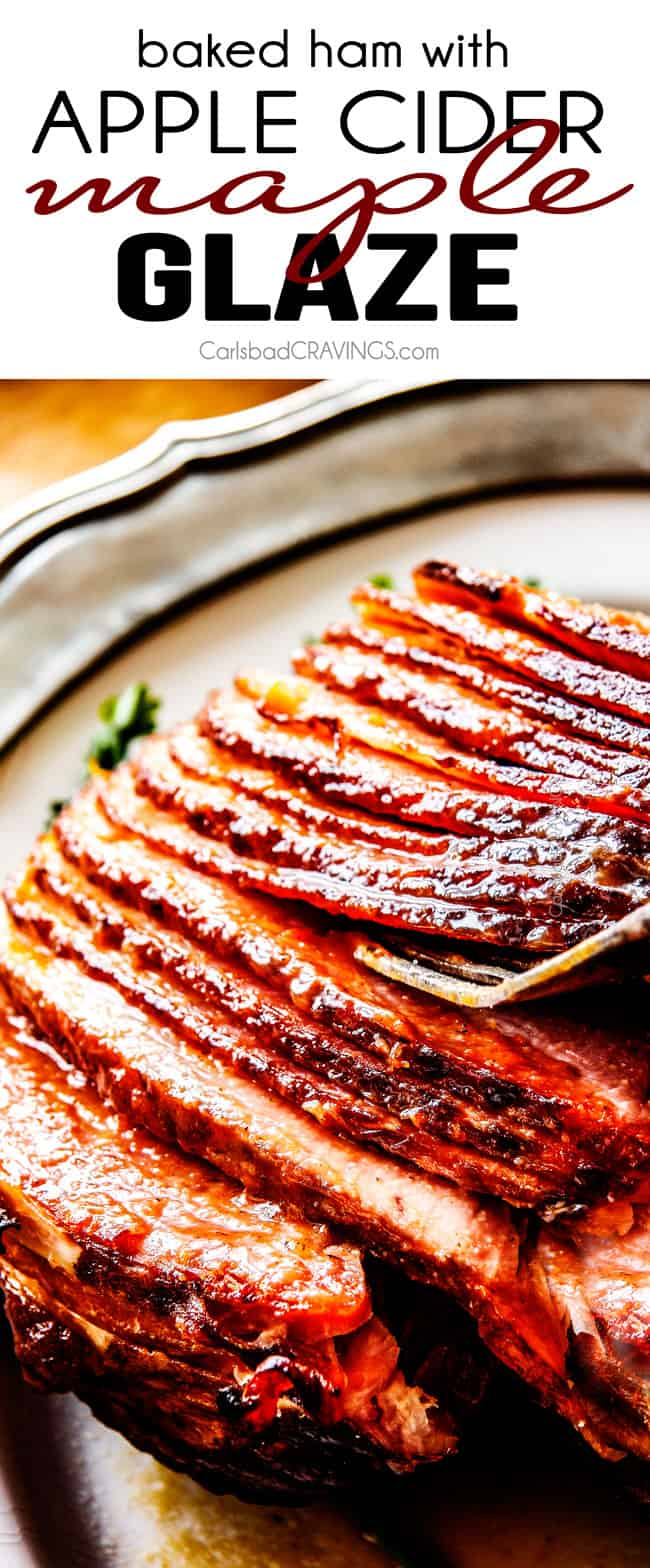 Baked Ham with Apple Cider Maple Glaze.