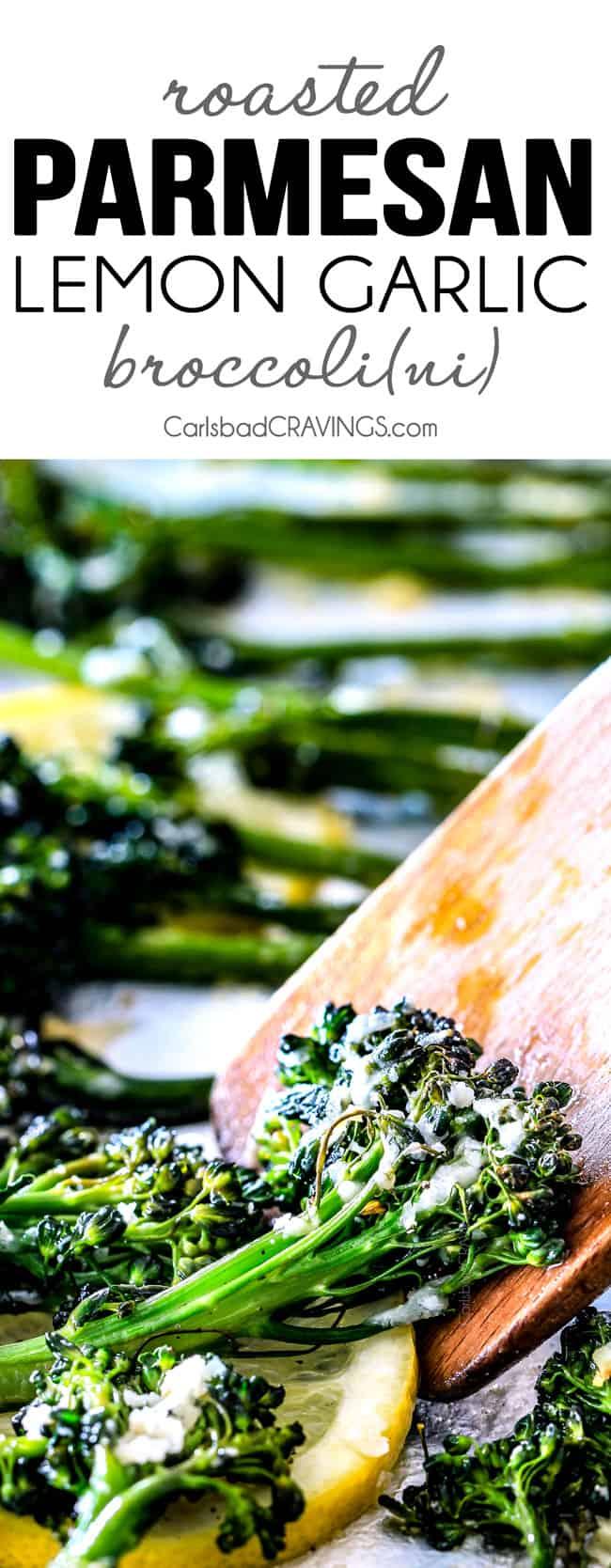 Roasted Parmesan Lemon Garlic Broccoli.