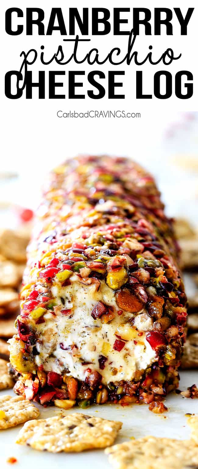 10 Minute prep creamy, sweet and tangy Cranberry Pistachio Cheese Log is the EASIEST yet most impressive appetizer you will ever make! And it can be made DAYS in advance so it's the perfect appetizer for Thanksgiving, Christmas or any holiday party!