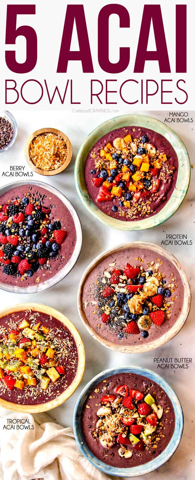 top bowl of 5 different acai bowl recipes: tropical acai bowl, berry acai bowl, peanut butter acai bowl, protein acai bowl and tropical acai bowl